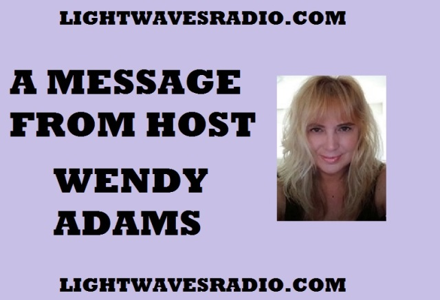 MESSAGE FROM WENDY ADAMS